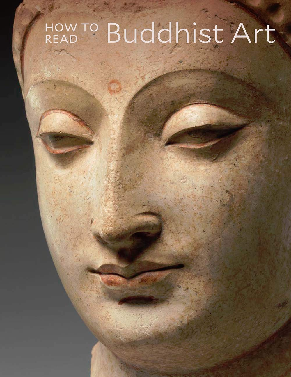 How to Read Buddhist Art (The Metropolitan Museum of Art – How to Read)