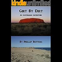 Girt By Dirt: An Australian Adventure