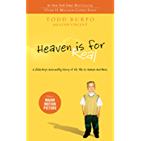 Heaven is for Real: A Little Boy's Astounding Story of His Trip to Heaven and Back (English Edition)