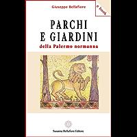 Parchi e giardini della Palermo normanna (e-book)