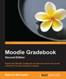 Moodle Gradebook - Second Edition