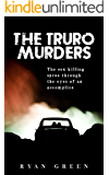 The Truro Murders: The Sex Killing Spree Through the Eyes of an Accomplice (True Crime)
