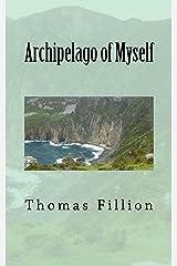 Archipelago of Myself Kindle Edition