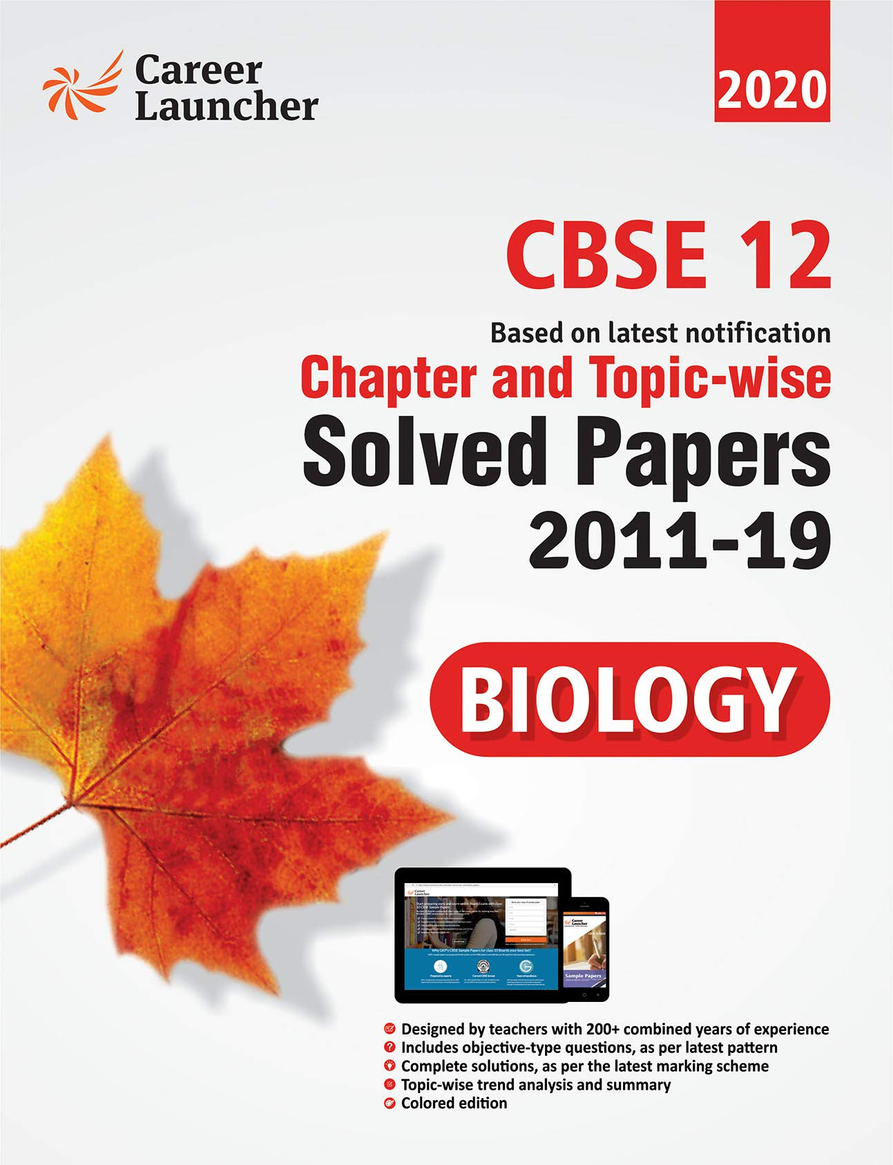 CBSE Class XII 2020 - Biology Chapter and Topic-wise Solved Papers 2011-2019 Paperback – 1 June 2019