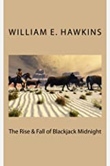 The Rise & Fall of Blackjack Midnight (The Cherry Pie Series) Kindle Edition