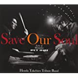 SAVE OUR SOUL 本田竹広TRIBUTE BAND Live at Shinjuku PIT INN