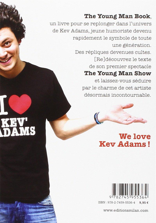 The Young Man Book Kev Adams 9782745955364 Amazon Com Books