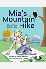 Mia's Mountain Hike: A Forest Yoga Book for Kids Kindle Edition