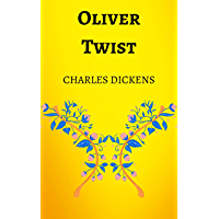 Oliver Twist: Charles Dickens, Book, Kindle, Penguin Classics, Novel (English Edition)