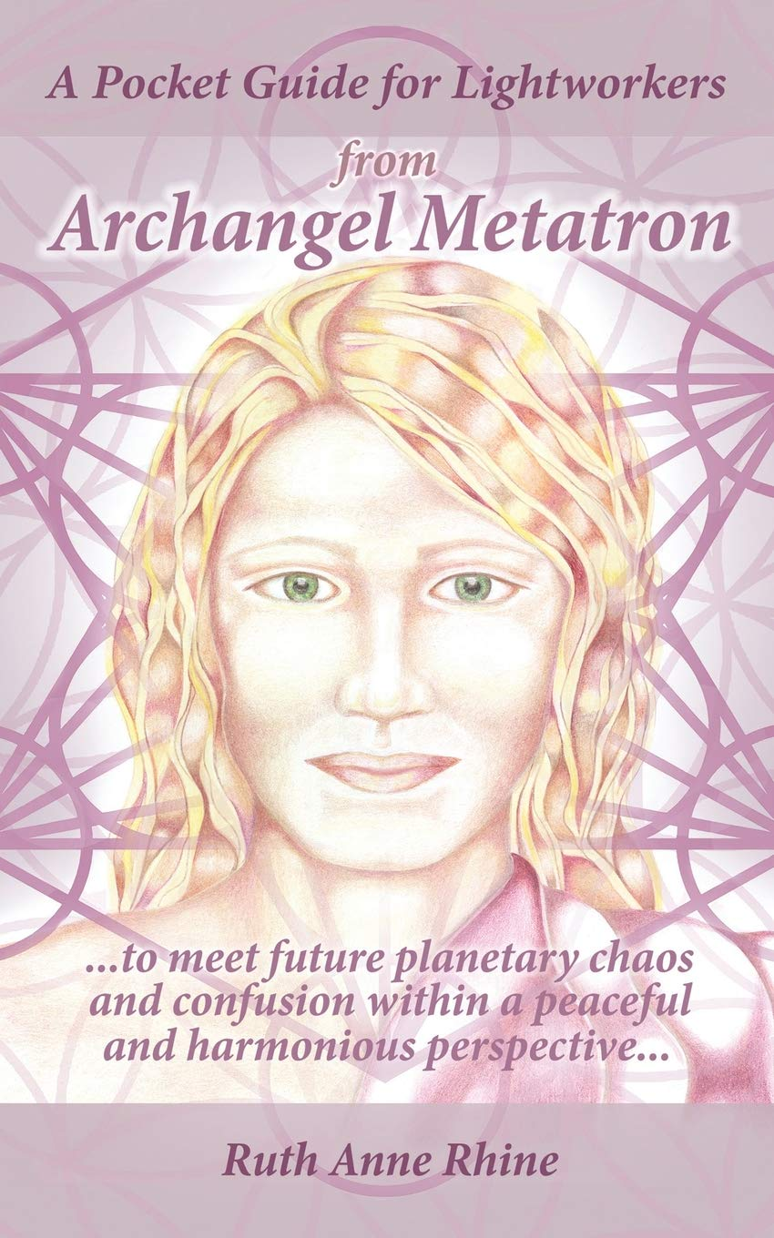 A Pocket Guide for Lightworkers from Archangel Metatron: To