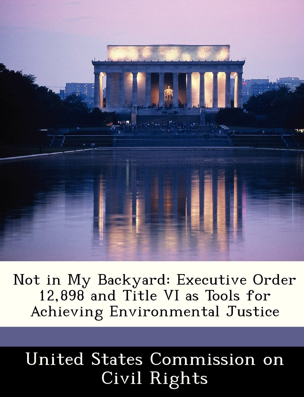 not in my backyard executive order 12 898 and title vi as tools