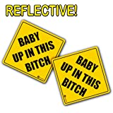 "Zone Tech ""Baby Up On This Bitch"" Vehicle Bumper Magnet - 2-Pack Premium Quality Convenient Reflective ""Baby Up On This Bitch"" Vehicle Safety Funny Sign Bumper Magnet"