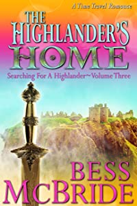 The Highlander's Home (Searching for a Highlander Book 3)