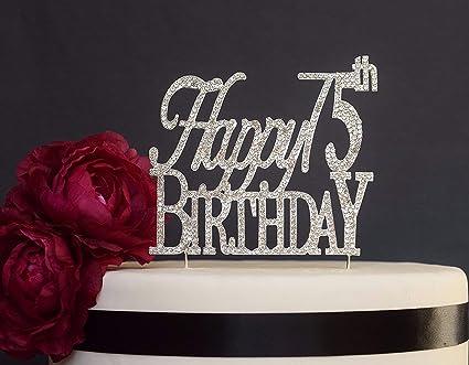 Happy 75th Birthday Rhinestone Cake Topper