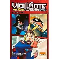 VIGILANTE MY HERO ACADEMIA ILLEGALS T.05