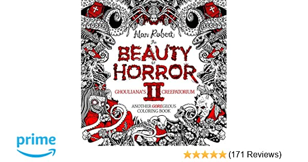 Amazon Com The Beauty Of Horror 2 Ghouliana S Creepatorium