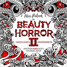 The Beauty Of Horror Ii: Ghouliana's Creepatorium: Another Goregeous Coloring Book por Diamond Comic Distributors  Inc. epub