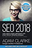 Seo 2018 Learn Search Engine Optimization With Smart Internet Marketing Strateg: Learn Seo With Smart Internet Marketing Strategies