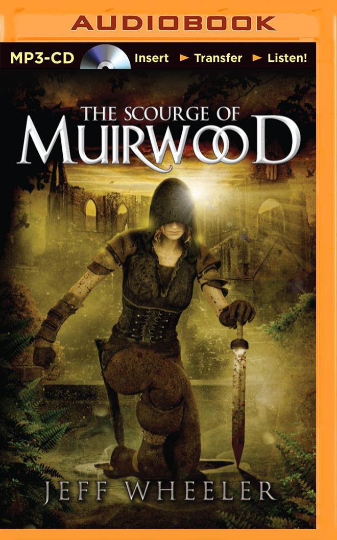 Read Online The Scourge of Muirwood (Legends of Muirwood) PDF