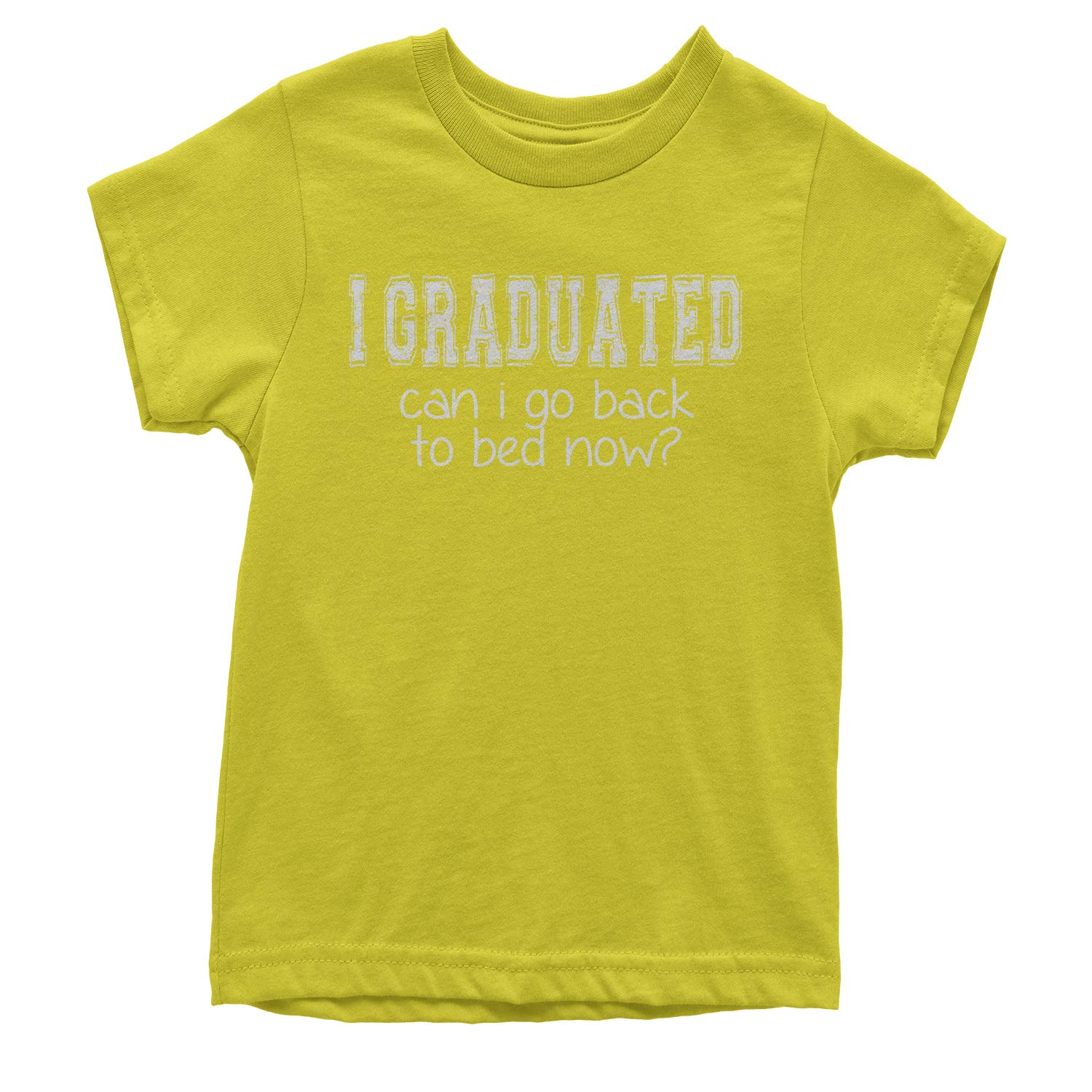 Expression Tees I Graduated Can I Go Back to Bed Youth T-Shirt
