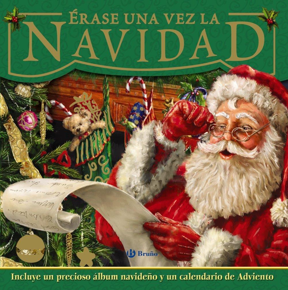 Erase una vez la Navidad / The Night Before Christmas (Spanish Edition)