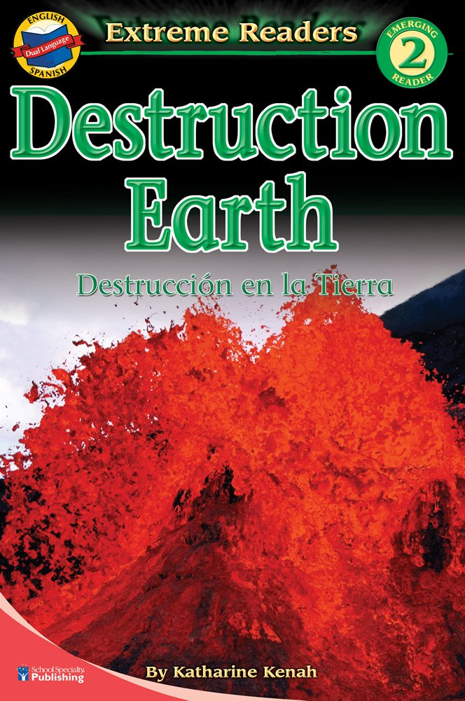 Download Destruction Earth/Destruccion en la Tierra, Level 2 English-Spanish Extreme Reader (Extreme Readers) (English and Spanish Edition) PDF