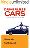 Driverless Cars: Trillions Are Up For Grabs