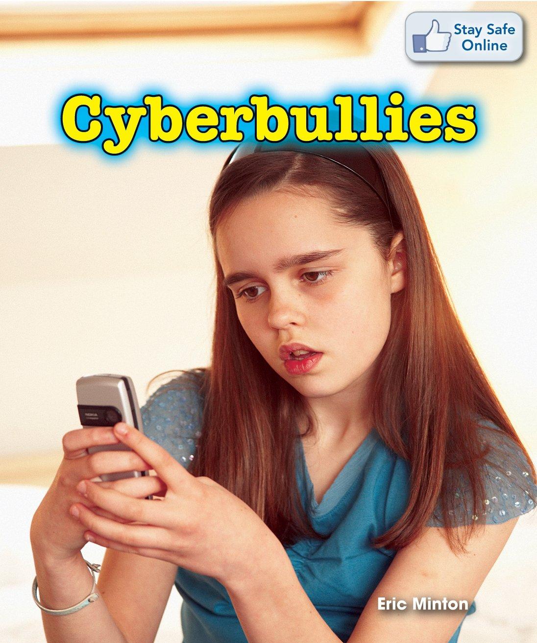Read Online Cyberbullies (Stay Safe Online) pdf epub