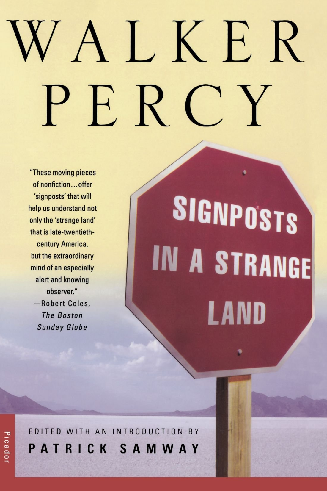 signposts in a strange land essays walker percy patrick samway signposts in a strange land essays walker percy patrick samway 9780312254193 com books