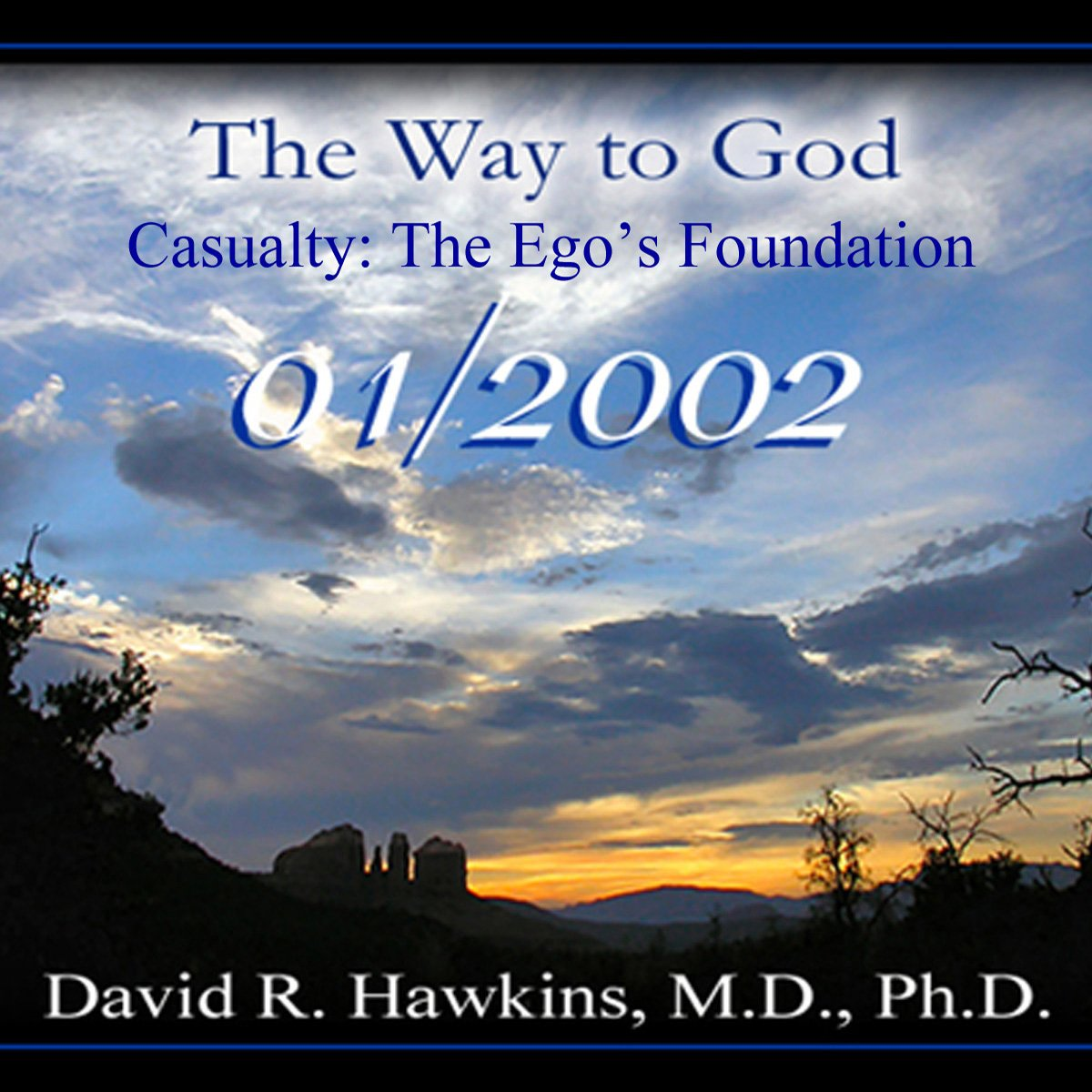 Causality: The Ego's Foundation-Jan 2002 CD ebook