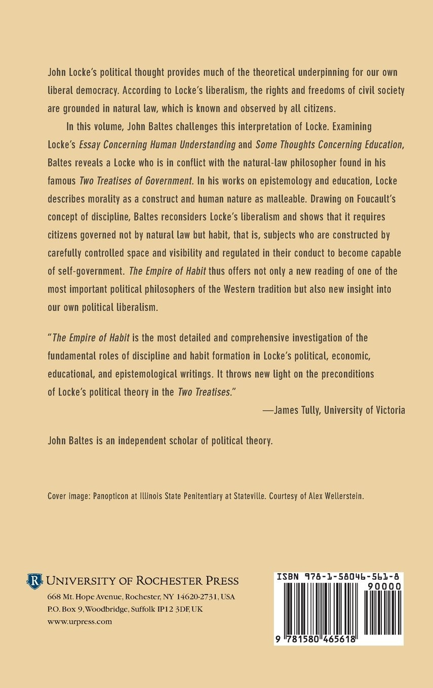com the empire of habit john locke discipline and the com the empire of habit john locke discipline and the origins of liberalism 9781580465618 john baltes books