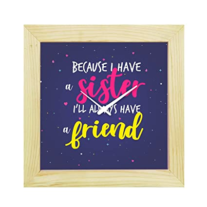 Buy YaYa CafeTM 6X6 Inches Birthday Gifts For Sister Desk Clock Always Friend Canvas Rakhi Online At Low Prices In India