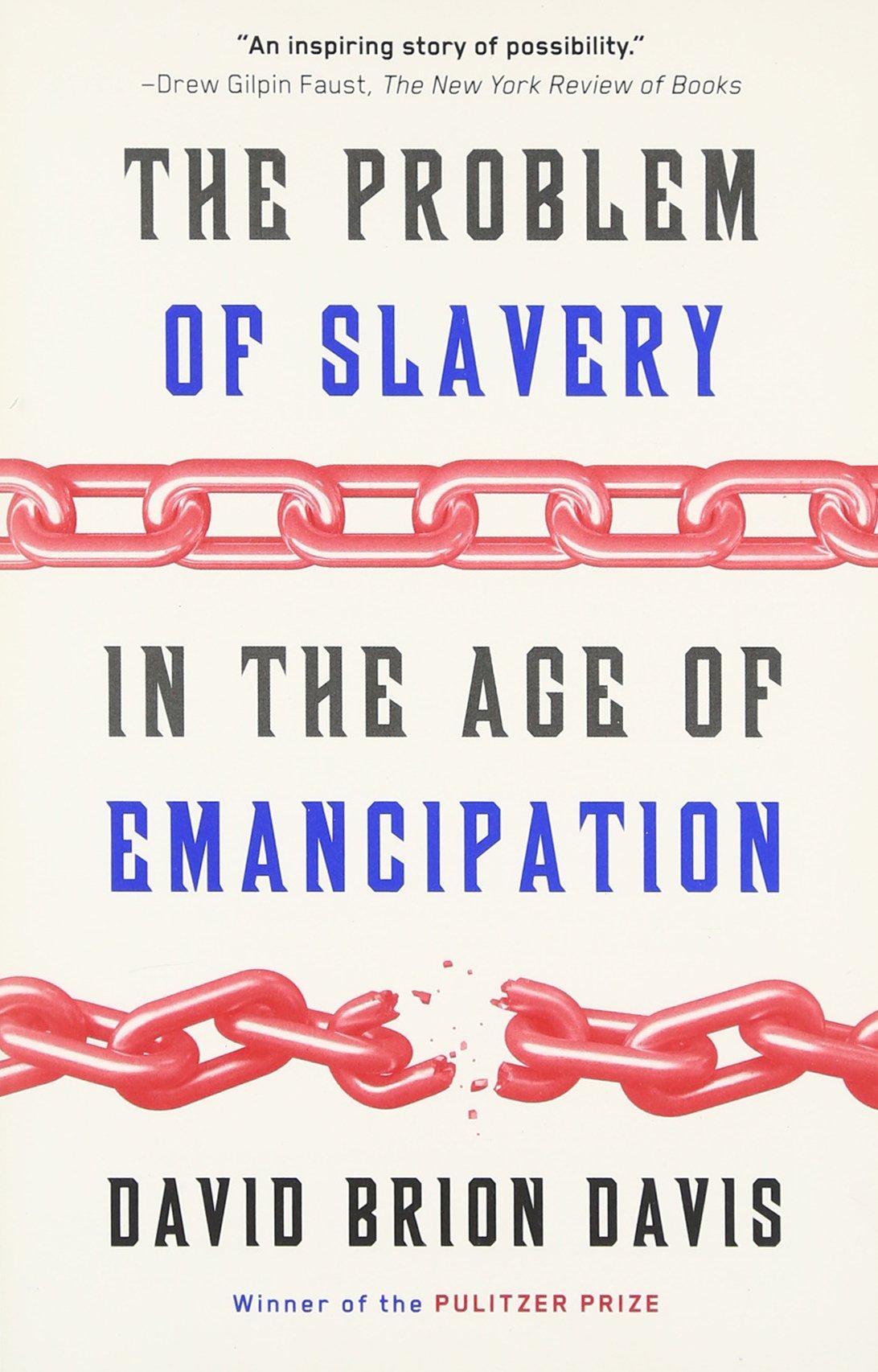 The Problem Of Slavery In The Age Of Emancipation: David Brion Davis:  9780307389695: Amazon: Books