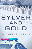 Sylver and Gold