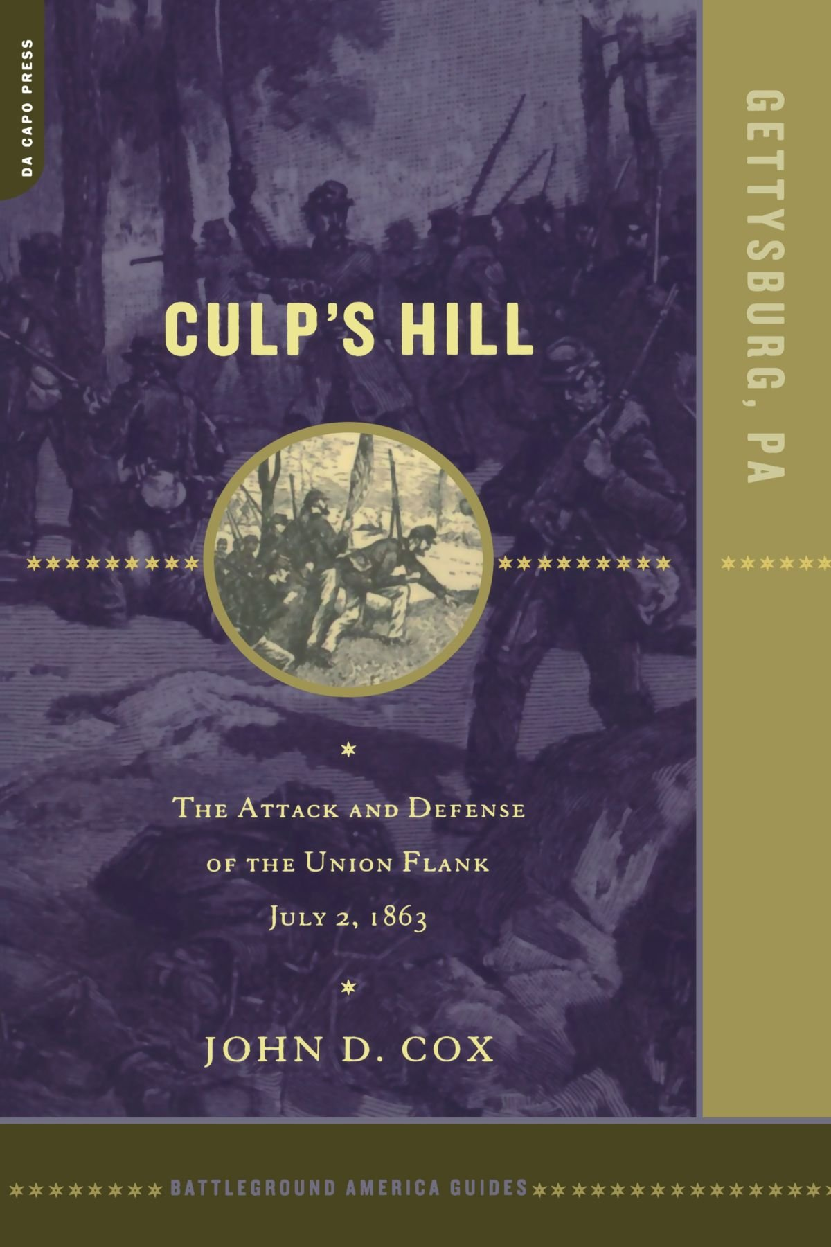 Read Online Culp's Hill: The Attack And Defense Of The Union Flank, July 2, 1863 (Battleground America Guides) ebook