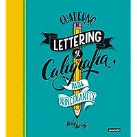 Cuaderno de lettering y caligrafía creativa para principiantes: Guía para aprender a dibujar palabras con un boli y tu…