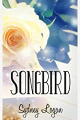 Songbird Kindle Edition