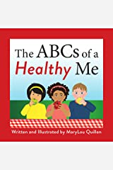 The ABCs of a Healthy Me Kindle Edition