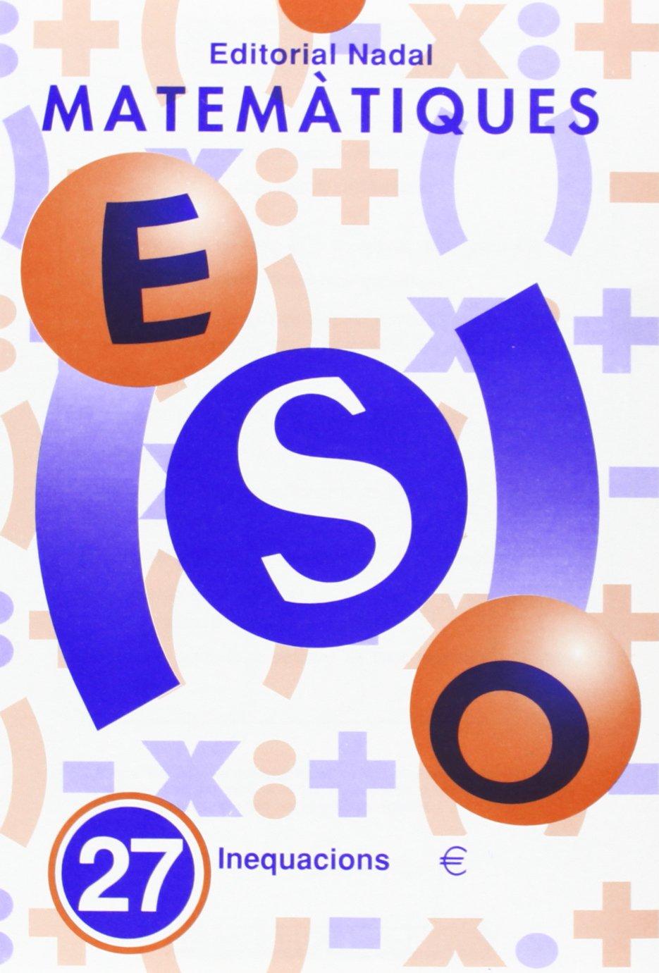Read Online MATEMÀTIQUES Nº 27 ESO. INEQUACIONS ebook