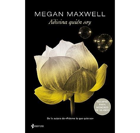 Adivina Quien Soy Esta Noche: Amazon.es: Maxwell, Megan: Libros
