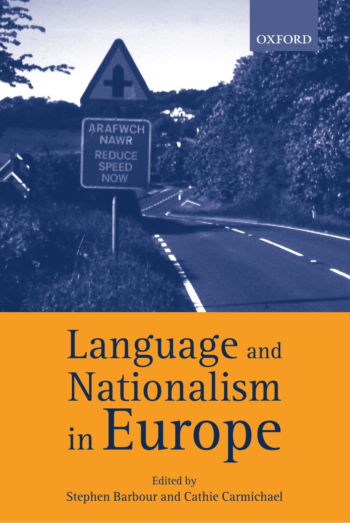 Language and Nationalism in Europe by Brand: Oxford University Press, USA
