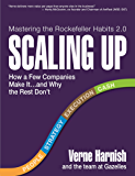 Scaling Up: How a Few Companies Make It...and Why the Rest Don't (Rockefeller Habits 2.0) (English Edition)