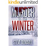 Murder in the Winter (Book 2 Dekker Cozy Mystery Series) (English Edition)