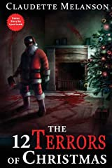 The 12 Terrors of Christmas: A Christmas Horror Anthology Paperback
