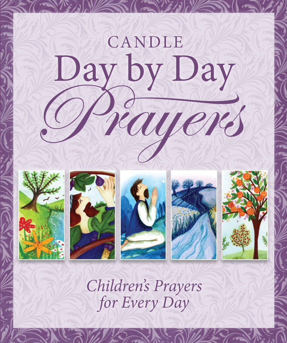 Read Online Candle Day by Day Prayers: Children's Prayers for Every Day PDF