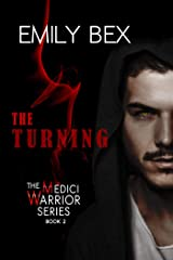 The Turning: Book Two in The Medici Warrior Series Kindle Edition
