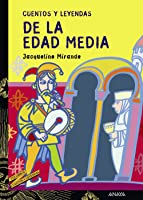 Cuentos Y Leyendas De La Edad Media (Literatura