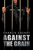 Against the Grain (Thirds Series Book 5)