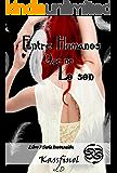Entre humanos que no lo son (Serie Invocación nº 3) (Spanish Edition)