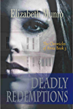 Deadly Redemptions (The Chronicles of Anna Book 3)